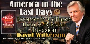 David Wilkerson Economic Collapse then A Russian Invasion_KSB_JPG