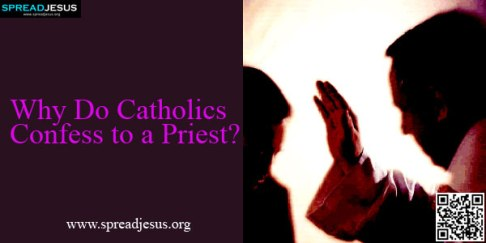 Why-Do-Catholics-Confess-to-a-Priest-spreadjesus.org