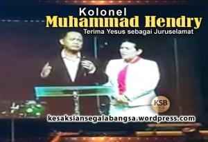 Kesaksian Kolonel Muhammad Hendry Menerima Yesus_KSB_JPG