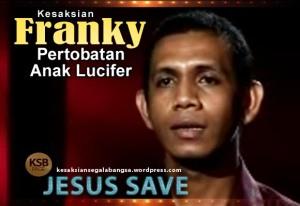 Franky - KESAKSIAN - Anak ke-2 Lucifer_JPG