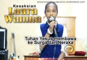 Laura Wanma ketika Tuhan Yesus membawanya ke Surga dan Neraka_JPG